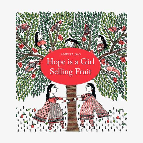 Hope is a Girl Selling Fruit - Tara Books