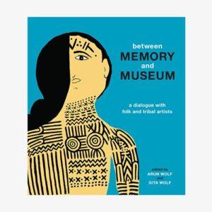 Between Memory and Museum