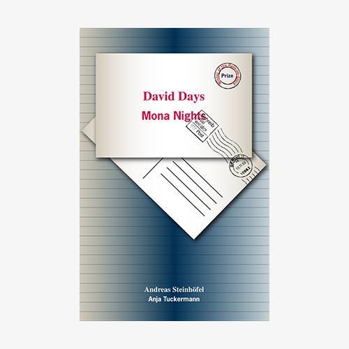 David Days and Mona Nights